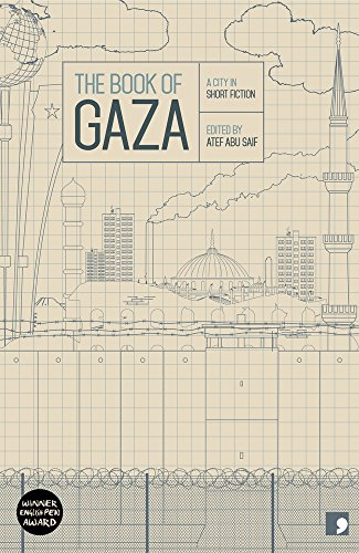 The Book of Gaza: A City in Short Fiction (Reading the City, Band 5) von Comma Press
