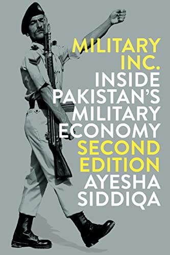 Military Inc. - Second Edition: Inside Pakistan's Military Economy von Pluto Press