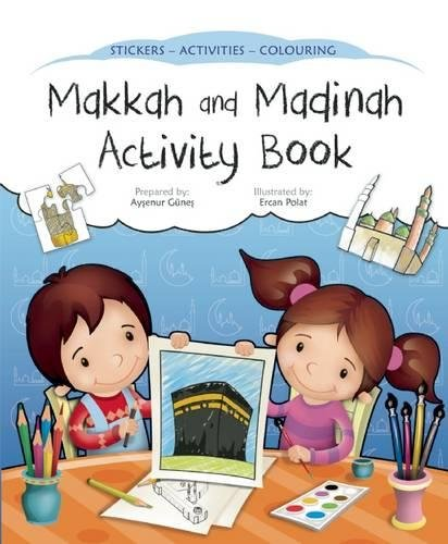 Makkah and Madinah Activity Book (Discover Islam Sticker Activity Books) von The Islamic Foundation