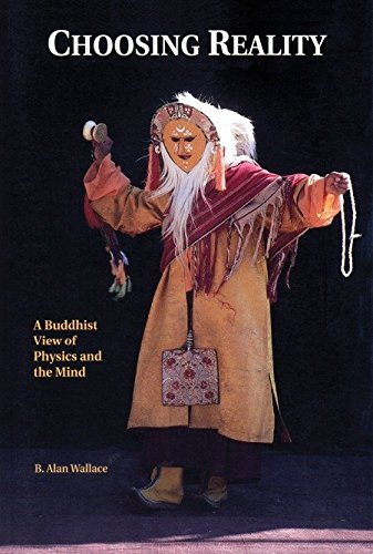 Choosing Reality: A Buddhist View of Physics and the Mind (2nd Ed.): A Buddhist View of Physics and Mind von Brand: Snow Lion
