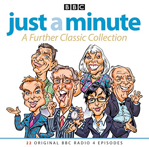 Just A Minute: A Further Classic Collection: 22 archive episodes of the much-loved BBC radio comedy game von BBC Physical Audio