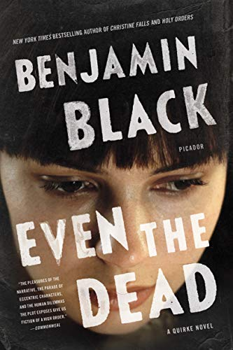 Even the Dead (Quirke, Band 7) von Picador Paper