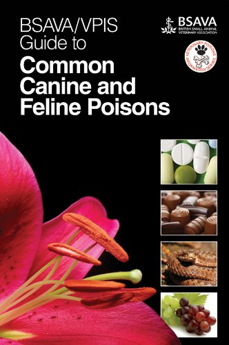 BSAVA / VPIS Guide to Common Canine and Feline Poisons (BSAVA - British Small Animal Veterinary Association) von BSAVA