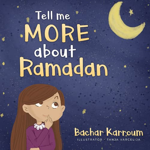 Tell me more about Ramadan: (Islamic books for kids) von Bachar Karroum
