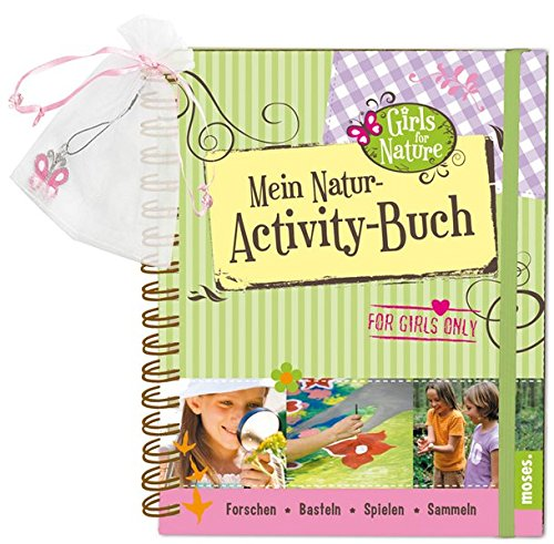 Mein Natur-Activity-Buch: Girls for Nature von Moses
