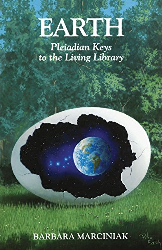 Earth: Pleiadian Keys to the Living Library von Bear & Company