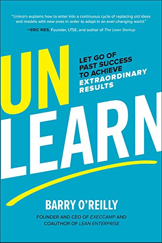 Unlearn: Let Go of Past Success to Achieve Extraordinary Results von McGraw-Hill Education