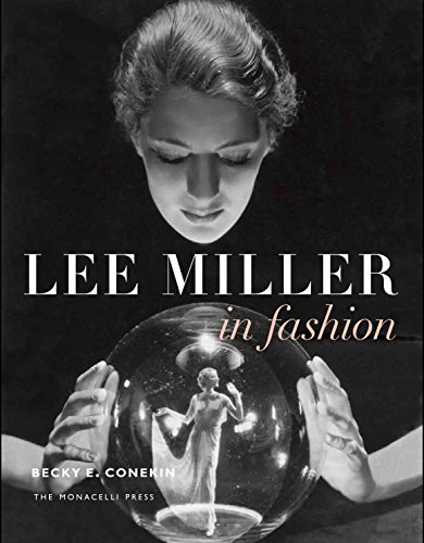 Lee Miller in Fashion von The Monacelli Press