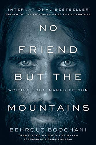 No Friend But the Mountains: Writing from Manus Prison von ANANSI INTL