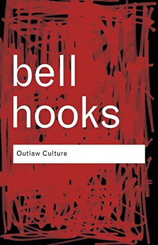 Outlaw Culture: Resisting Representations (Routledge Classics) von Routledge