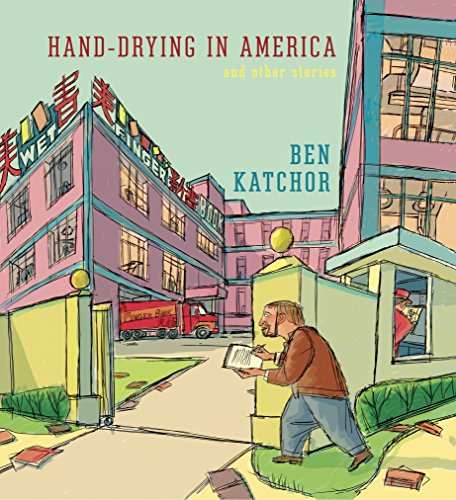 Hand-Drying in America: And Other Stories (Pantheon Graphic Library) von Pantheon