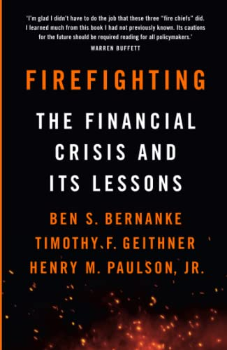Firefighting: The Financial Crisis and its Lessons von Profile Books Ltd