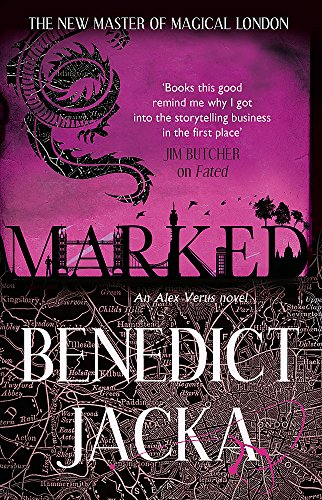 Marked: An Alex Verus Novel from the New Master of Magical London von Little, Brown Book Group