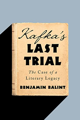 Kafka's Last Trial: The Case of a Literary Legacy von W W NORTON & CO