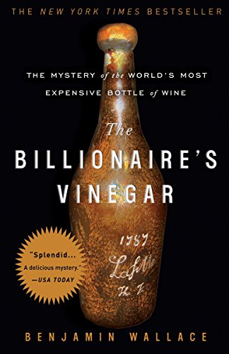 The Billionaire's Vinegar: The Mystery of the World's Most Expensive Bottle of Wine von Broadway Books