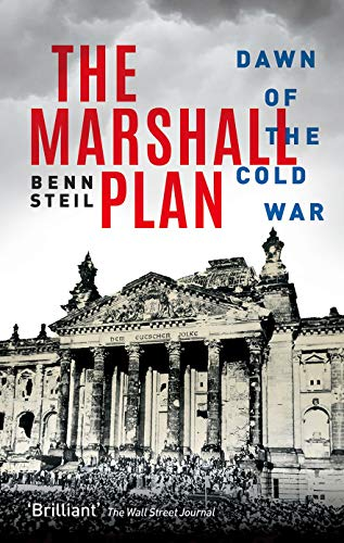 The Marshall Plan: Dawn of the Cold War von Oxford University Press