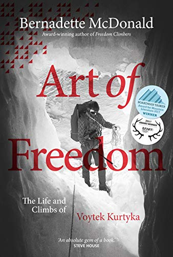 Art of Freedom: The life and climbs of Voytek Kurtyka von Vertebrate Graphics Ltd
