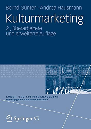 Kulturmarketing (Kunst- und Kulturmanagement) (German Edition)