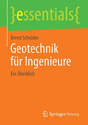 Geotechnik für Ingenieure (essentials)