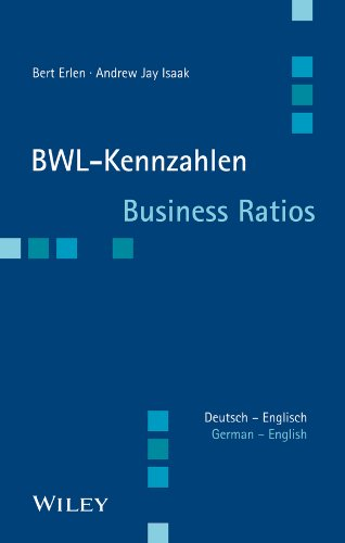 BWL-Kennzahlen Deutsch - Englisch: Business Ratios German/English von Wiley-VCH