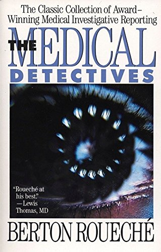 The Medical Detectives: The Classic Collection of Award-Winning Medical Investigative Reporting (Truman Talley) von Plume