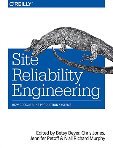 Site Reliability Engineering: How Google Runs Production Systems von O'Reilly Media, Inc, USA