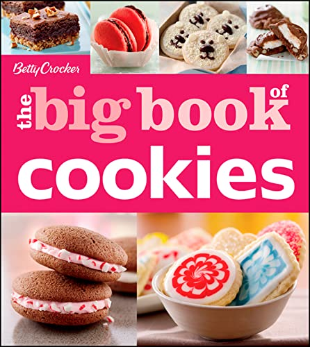 Betty Crocker The Big Book of Cookies (Betty Crocker Big Book) von Betty Crocker
