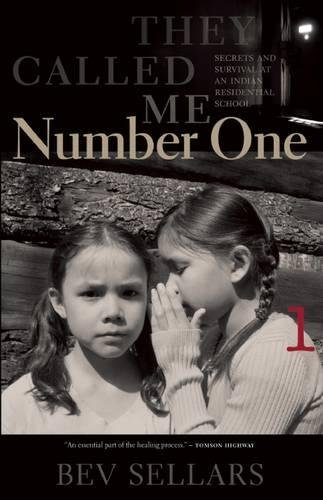 They Called Me Number One: Secrets and Survival at an Indian Residential School von Talonbooks
