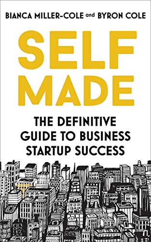 Self Made: The definitive guide to business startup success von John Murray Learning