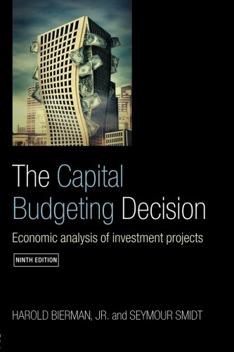 Capital Budgeting Decision: Economic Analysis of Investment Projects von Routledge