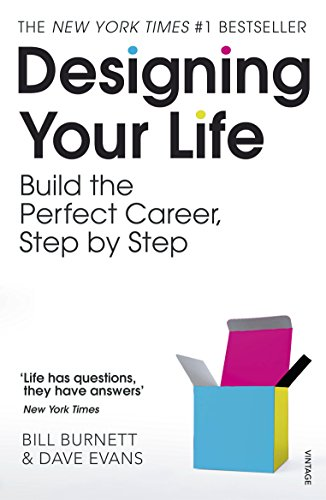 Designing Your Life: Build the Perfect Career, Step by Step von Vintage Publishing