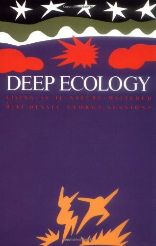 Deep Ecology - Living as If Nature Mattered von Brand: Gibbs Smith