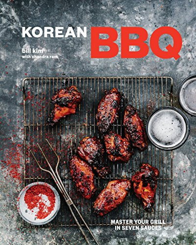 Korean BBQ: Master Your Grill in Seven Sauces [A Cookbook] von Ten Speed Press