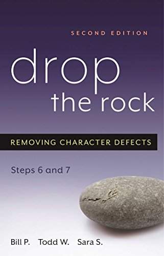 Drop the Rock: Removing Character Defects - Steps Six and Seven von Hazelden Publishing