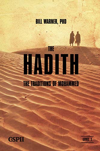 The Hadith: The Traditions of Mohammed (A Taste of Islam, Band 5) von CSPI