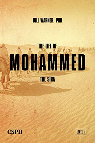 The Life of Mohammed: The Sira (A Taste of Islam) von CSPI, LLC