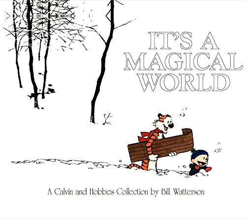 ITS A MAGICAL WORLD TURTLEBACK: A Calvin and Hobbes Collection von Turtleback Books