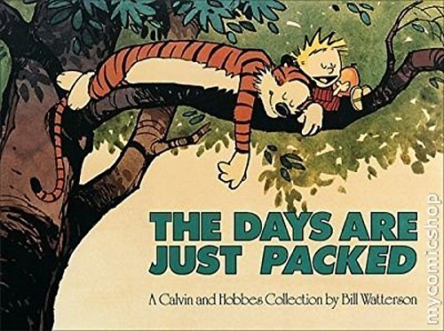 The Days Are Just Packed: Calvin & Hobbes Series: Book Twelve (Calvin and Hobbes) von Little, Brown Book Group