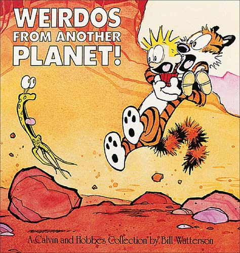 Weirdos from Another Planet!: A Calvin and Hobbes Collection von Simon + Schuster Inc.