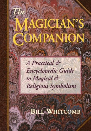 The Magician's Companion: A Practical and Encyclopedic Guide to Magical and Religious Symbolism (Llewellyn's High Magick Series) von Llewellyn Publications