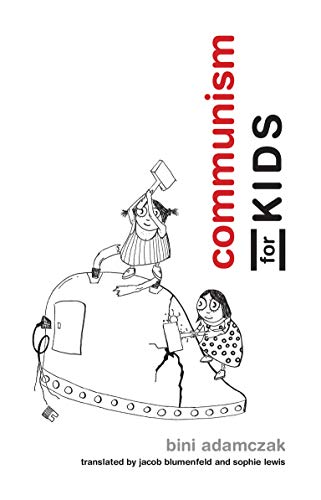 Communism for Kids (Mit Press) von Mit Press
