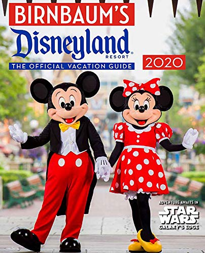 Birnbaum's 2020 Disneyland Resort: The Official Vacation Guide (Birnbaum Guides) von Disney Editions
