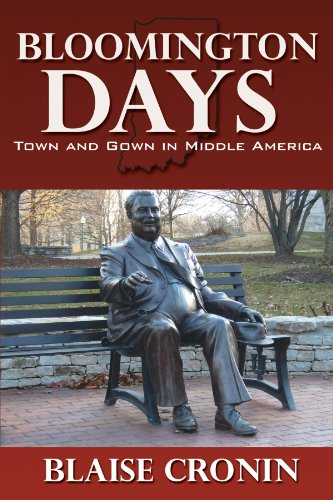Bloomington Days: Town and Gown in Middle America von AuthorHouse