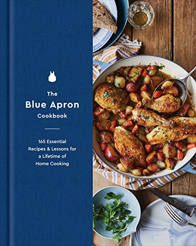 The Blue Apron Cookbook: 165 Essential Recipes and Lessons for a Lifetime of Home Cooking von Harper Wave