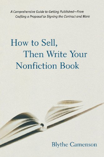 How to Sell, Then Write Your Nonfiction Book: A Comprehensive Guide to Getting Published - From Crafting a Proposal to Signing the Contract and More von MCGRAW HILL BOOK CO