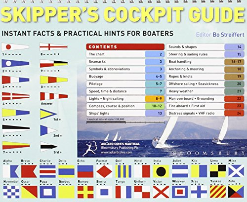 Skipper's Cockpit Guide: Instant Facts and Practical Hints for Boaters von Bloomsbury Publishing PLC