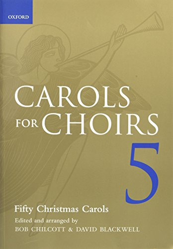 Carols for Choirs 5: Fifty Christmas Carols (. . . for Choirs Collections)