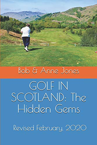 GOLF IN SCOTLAND: The Hidden Gems: Scotland's Hidden Gems: Golf Courses and Pubs Revised von Pen & Print