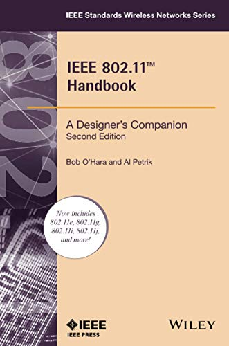 IEEE 802.11 Handbook: A Designer's Companion, 2nd Edition (IEEE Standards Wireless Networks)