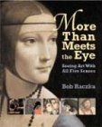 More Than Meets The Eye: Seeing Art With All Five Senses (Bob Raczka's Art Adventures) von Lerner Publishing Group